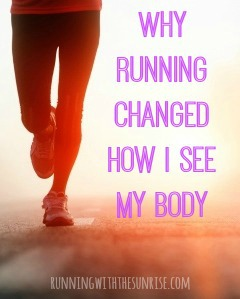 Why Running Changed How I See My Body