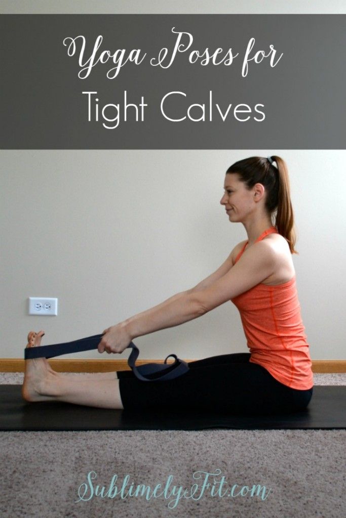 Yoga Stretches For Calves Five Great Poses To Help You Stretch Out Your
