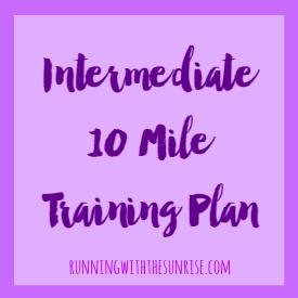 Intermediate 10 Mile Training Plan