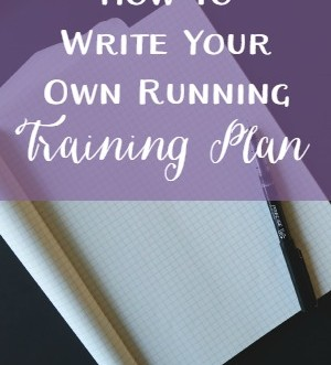 How to Write Your Own Running Training Plan