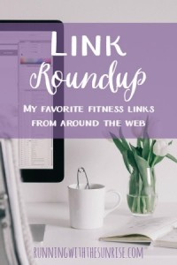 Link roundup: my favorite fitness links from around the web
