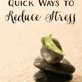 Quick Ways to Reduce Stress