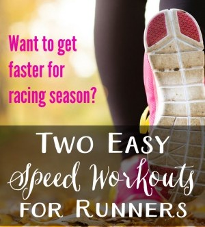 Two Easy Speed Workouts for Runners