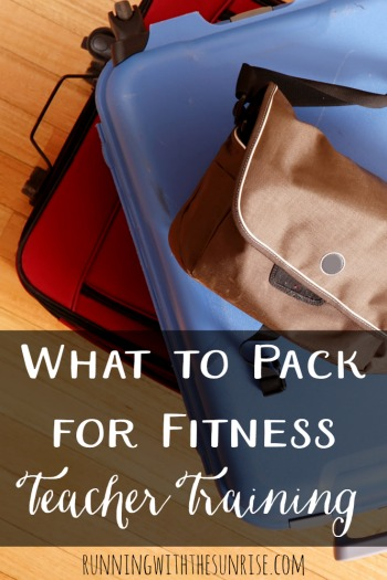 Headed off to training to become a fitness instructor? Make sure that you add these items to your packing list!