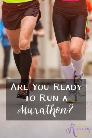 Are you ready to run a marathon?  Make sure that you read this before you sign up for your marathon!