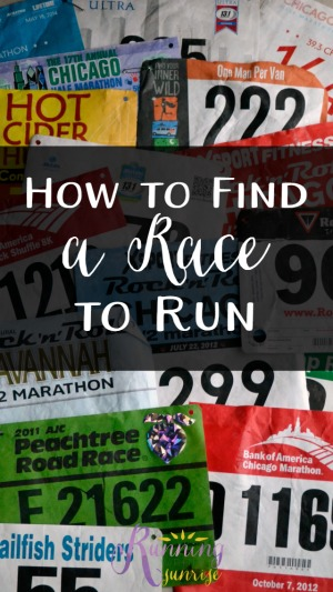 Great tips for how to find a race to run: everything you should think about when selecting a race.