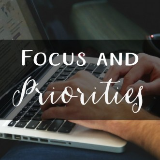 Focus and Priorities