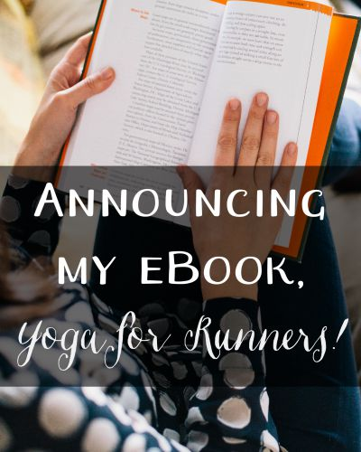 My Yoga for Runners eBook will be launching in October!