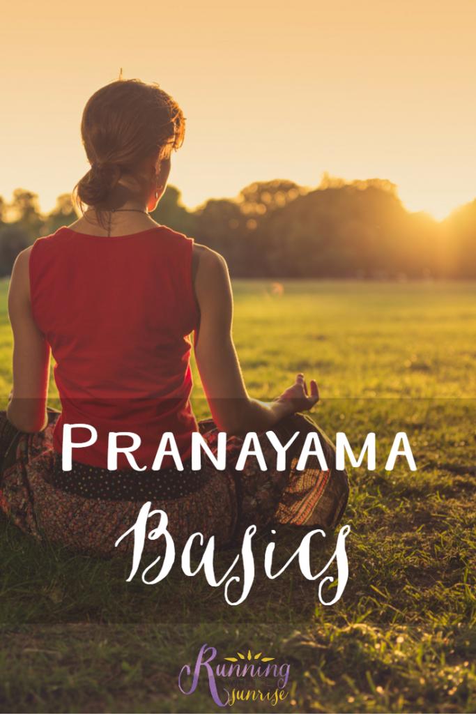 Pranayama Basics: The basics of yoga breathing, with some easy breathing exercises to try.