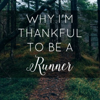 I'm Thankful to be a Runner