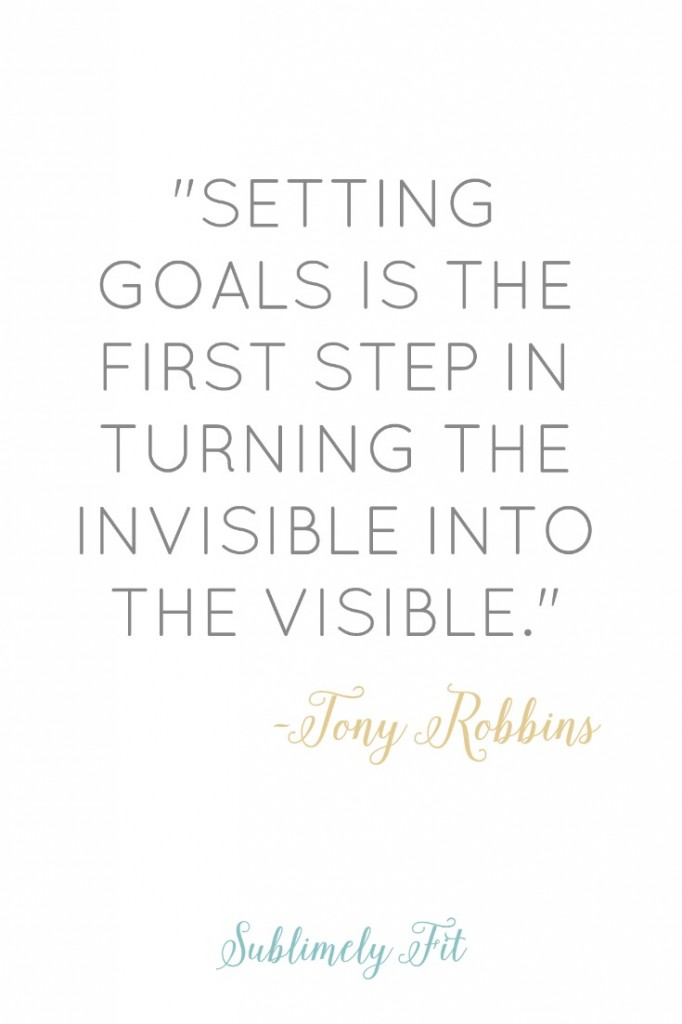 "Motivational Quote: ""Setting goals is the first step in turning the invisible into the visible."""