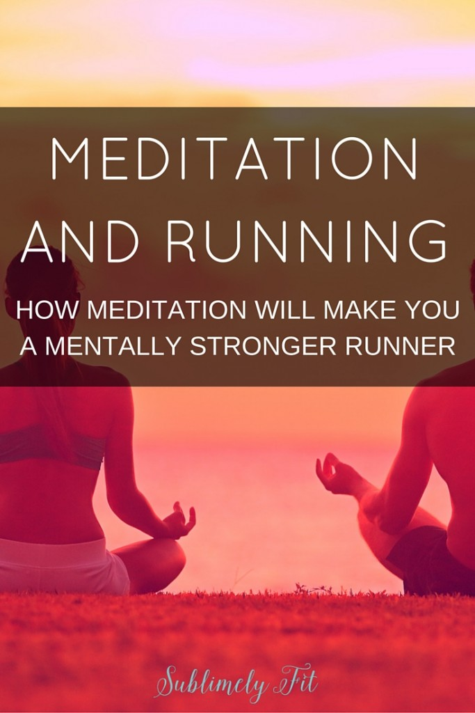 Meditation and running are a perfect pair. Learn how meditation can make you a mentally stronger runner, and how your runs can be a moving mediation.