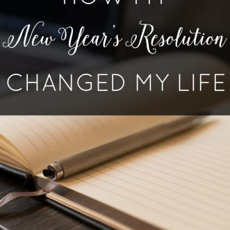 How my New Year's Resolution Changed My Life