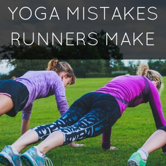 The Biggest Yoga Mistakes Runners Make