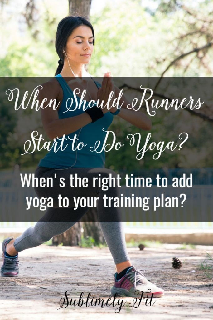 Yoga will make you a better, injury-resistant runner, but if you don't already have a yoga practice, when's the best time to start one? Learn when's the best time to start in this article!