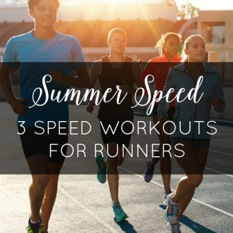 Summer Speed: 3 Speed Workouts for Runners