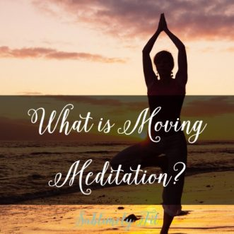 What is Moving Meditation?