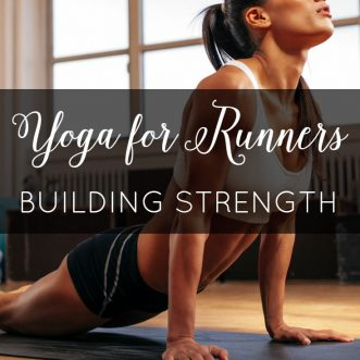 Yoga for Runners – Strength Building