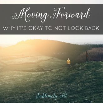 Thinking Out Loud Thursday: Moving Forward