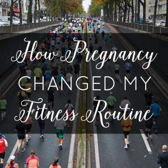 How Pregnancy Changed My Fitness Routine