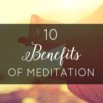 10 Benefits of Meditation