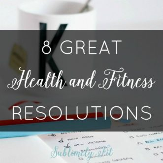 8 Great Health and Fitness Resolutions