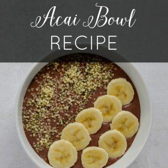 Peanut Butter Acai Bowl Recipe