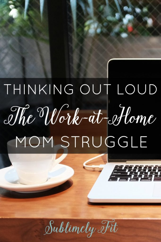 Struggling with Mom Guilt as a work-at-home mom of a new baby.