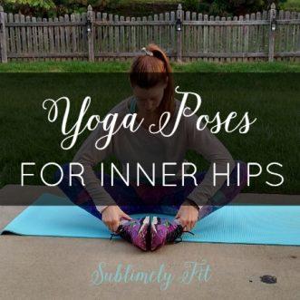 Yoga Poses for Inner Hips