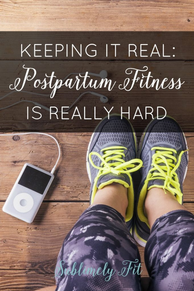 Postpartum Fitness is Really Hard: Keeping it real about getting back to a fitness routine in the first months after giving birth.