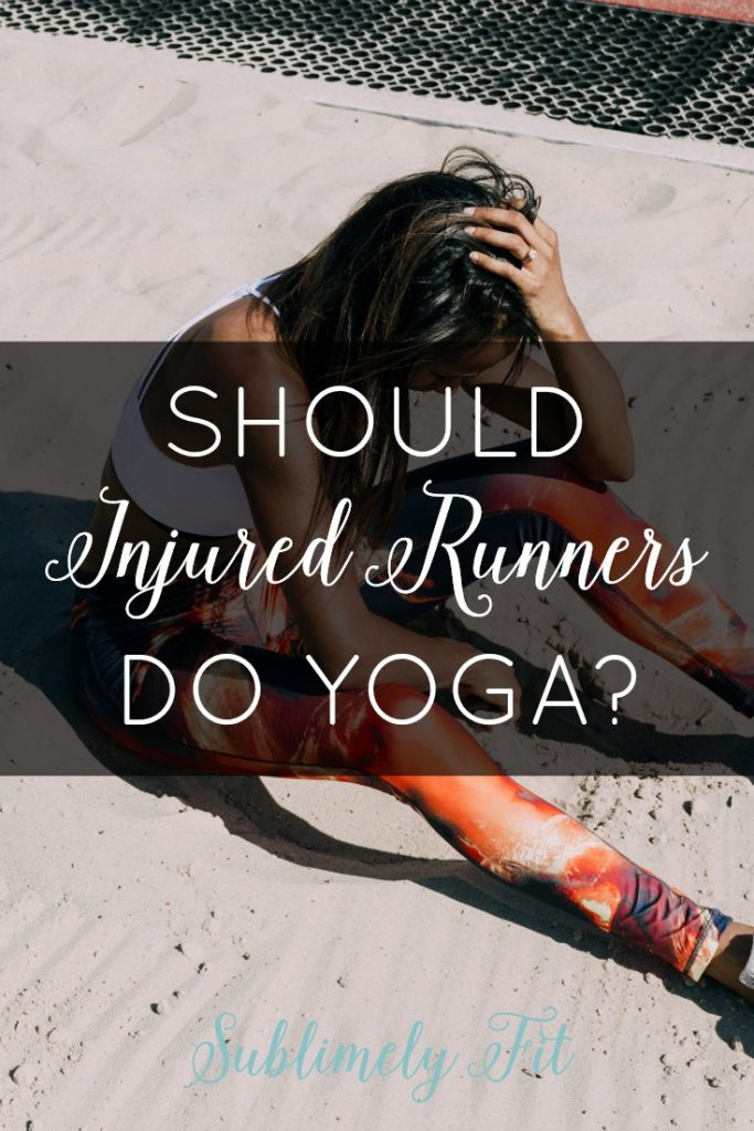 The worst has happened: you've gotten a running injury. You want to make the most out of your your recovery time. Is yoga a good way to help you recover? Find out in this post.